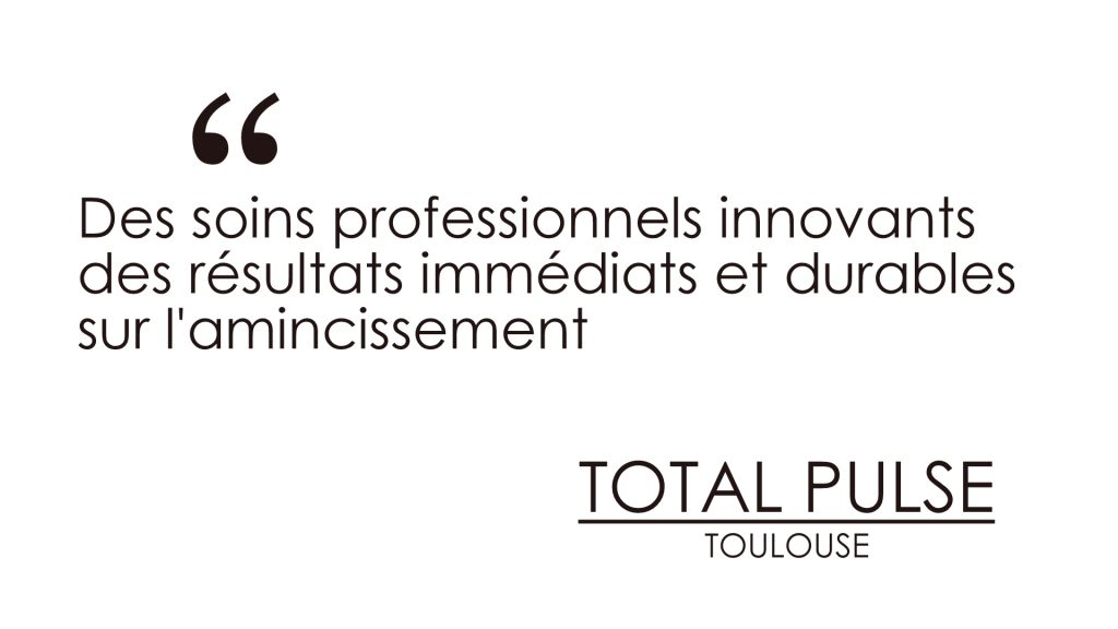 Centre d'Amincissement à Toulouse : Total Pulse